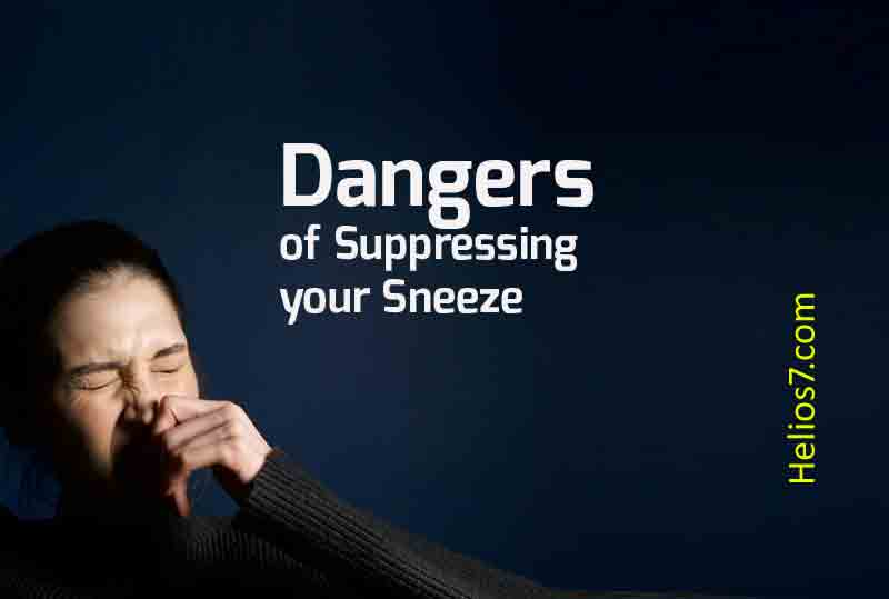 dangerous of suppressing sneezing