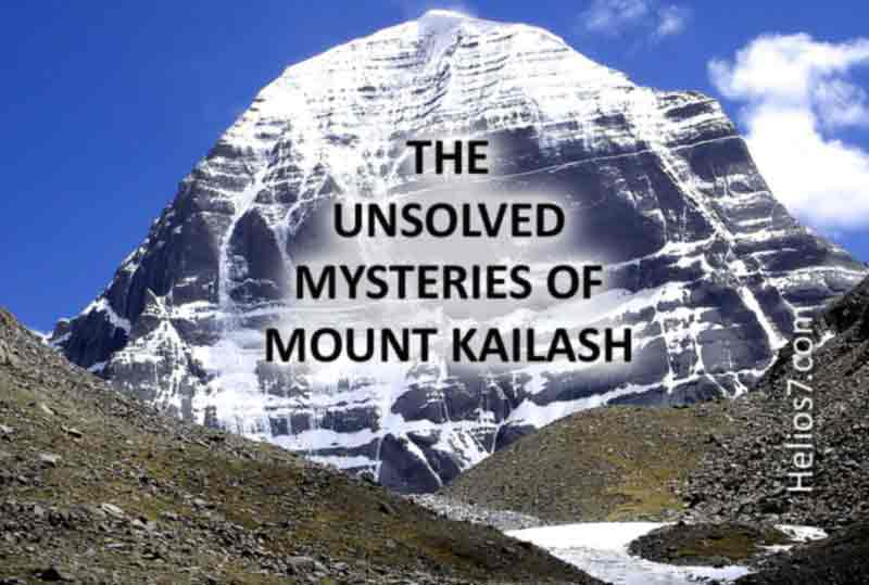 Unsolved Mysteries of Mount kailash - Helios7.com