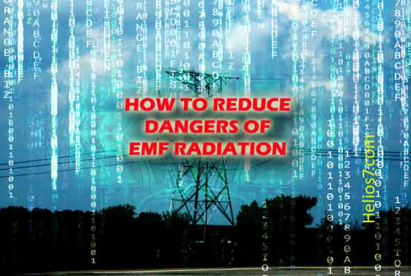 How to Reduce Dangers of EMF Radiation/Electrosmog? - Helios7 com